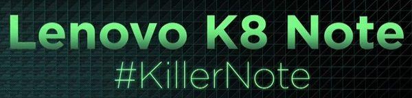 lenovo k8 note killer tag