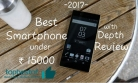 Top 5 Best Mobile Phones under 15000 Rs in India- May 2018 [Expert Pick]