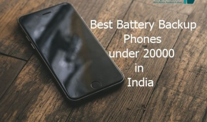 Best Smartphone under 20000 with Good Battery Backup- June 2018 [Expert Pick]