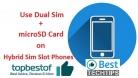 Use Dual Sim + microSD together, No more Hybrid Sim Slot Problem